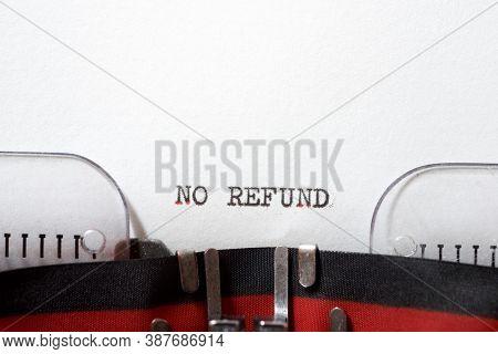 No refund phrase written with a typewriter.