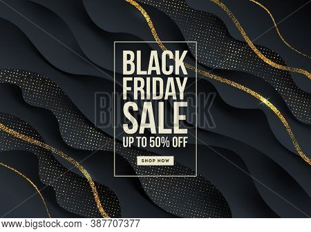 Black Friday Template Design -abstract Vector Black And Gold Background With Fluid Wavy Layered Shap