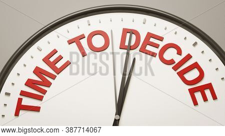 3D illustration clock text time to decide