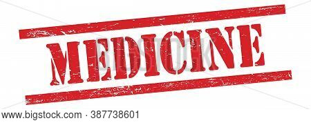 Medicine Text On Red Grungy Lines Stamp.