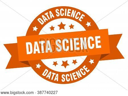 Data Science Round Ribbon Isolated Label. Data Science Sign