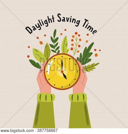 Daylight Saving Time. Abstract Design With Hands Holding Clock