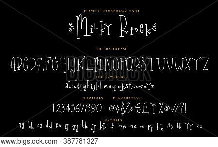 Handwritten Playful Font Set Milky River With Uppercase And Lowercase Letters Numbers And Punctuatio