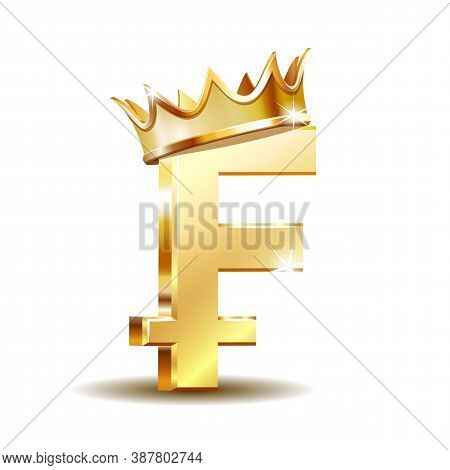 Swiss Franc Currency Shiny Gold Symbol With Golden Crown. Switzerland Sign.