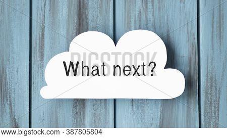 Whats Next Orange Speech Bubble Isolated On White. Whats Next Sticker. Whats Next Peeler. Whats Next