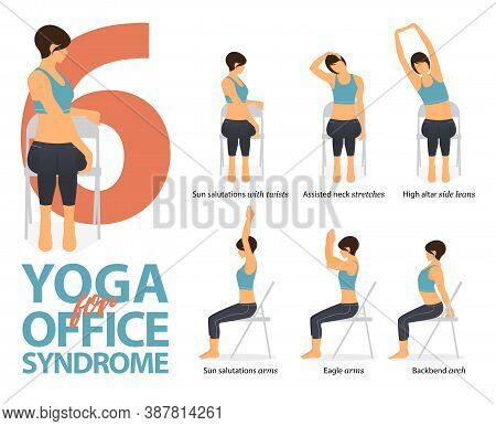 Infographic 6 Yoga Poses For Workout At Home In Concept Of Office Syndrome In Flat Design. Women Exe