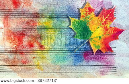 Colors Of Rainbow. Melody Concept. Old Music Sheet In Colorful Watercolor Paint And Fallen Maple Lea