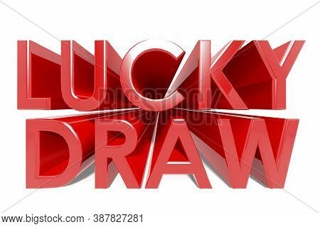 Lucky Draw Word In Red, 3d Rendering