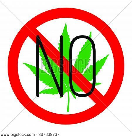 No Drugs Red Sign. Hand Drawn Marijuana Leaf Prohibited. Stop Narcotic Cannabis Design Element. Vect