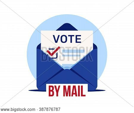 Vote By Mail. Distant Voting. Election Ballot In An Envelope