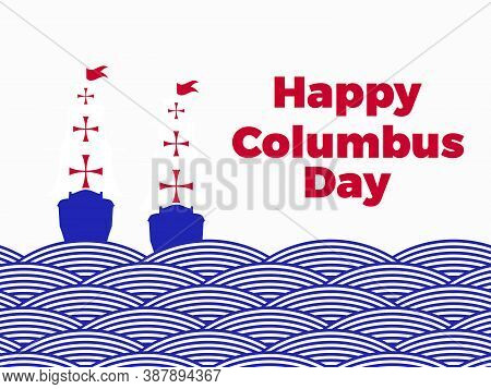 Happy Columbus Day. Discoverer Of America. Sailing Ship Sails On Waves Of Striped Ribbons. Paper Cut