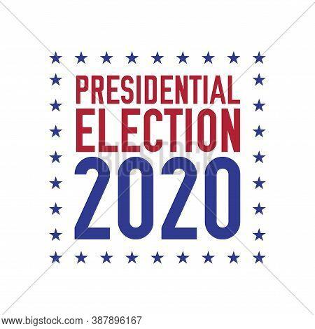 Presidential Election 2020 Emblem Design. 2020 United States Presidential Election. Vector Illustrat