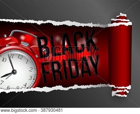 Torn Paper With Opening Showing Black Friday Inscription And Realistic Red Alarm Clock.