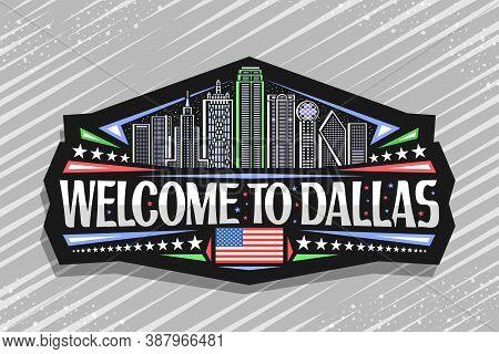 Vector Logo For Dallas, Black Decorative Badge With Line Illustration Of Famous Dallas City Scape On