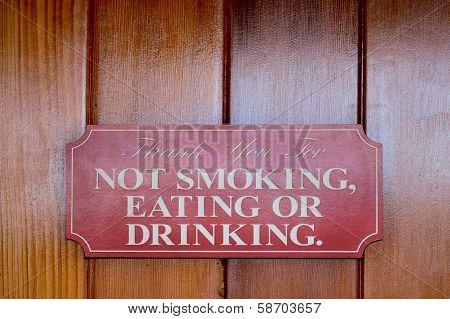 Not Smoking, Eating Or Drinking
