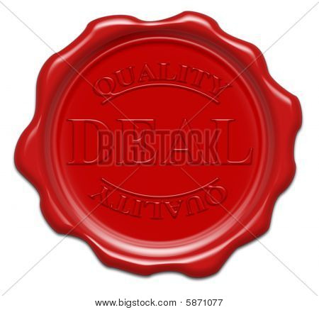 Quality Deal - Illustration Red Wax Seal Isolated On White Background With Word : Deal