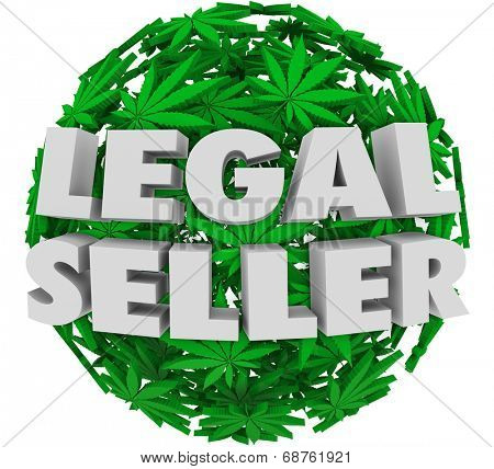 Legal Seller marijuana or pot leaves authorized, official licensed grower dealer  cannabis