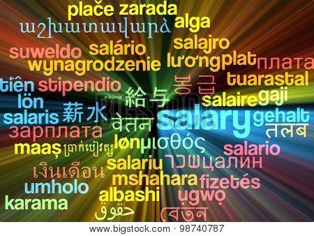 Background concept wordcloud multilanguage international many language illustration of salary glowing light