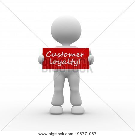 Customer Loyalty!