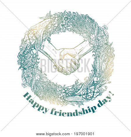 Sketch of handshake with a wreath of flowers. Friendship day design. Hand drawn hands. Vector illustration