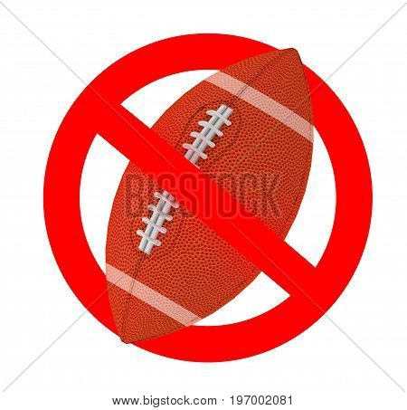rugby ball forbidden sign , 3d illustration