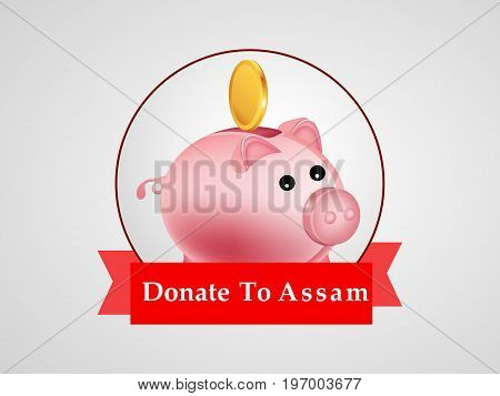 illustration of piggy bank and coin with Donate to Assam on Assam flood calamity