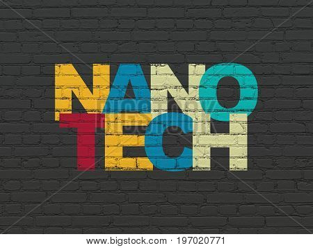 Science concept: Painted multicolor text Nanotech on Black Brick wall background