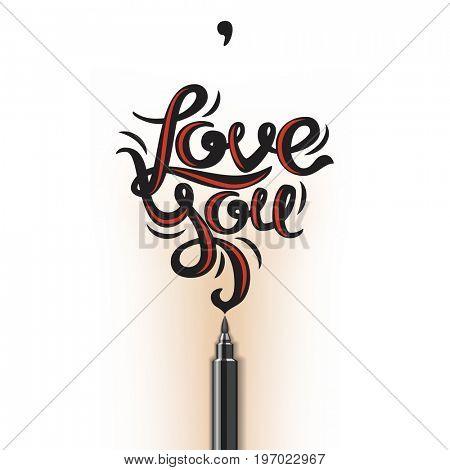 Love You lettering. Handdrawn brushpen romantic poster