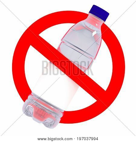 Not to throw plastic bottle sign 3d illustration