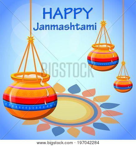 Happy Krishna Janmashtami. Pots with butter on beautiful background. Vector illustration.