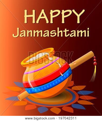 Happy Krishna Janmashtami. Pot with butter and flute on beautiful orange background. Vector illustration.