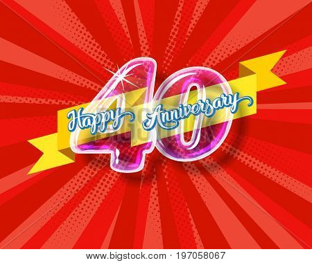 Happy 40th anniversary. Glass bulb number with ribbon and party decoration on the colorful background