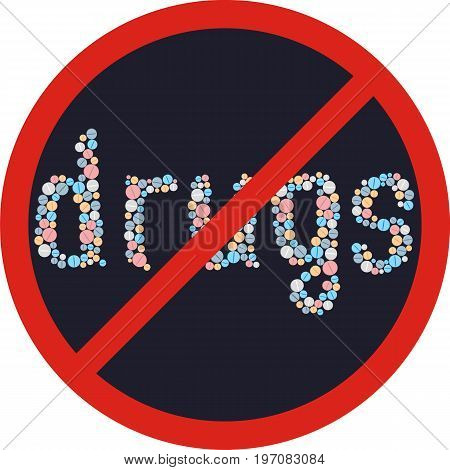 Drugs is death. No drugs zone sign. Vector illustration.