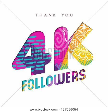 4000 followers thank you paper cut number illustration. Special 4k user goal celebration for four thousand social media friends fans or subscribers. EPS10 vector.