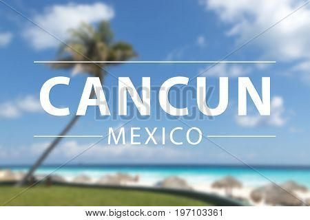 Caribbean beach cancun sign in mexico, relax