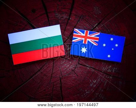 Bulgarian Flag With Australian Flag On A Tree Stump Isolated