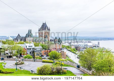 Quebec City, Canada - May 30, 2017: Cityscape Or Skyline Of Chateau Frontenac, Dufferin Terrace, Par