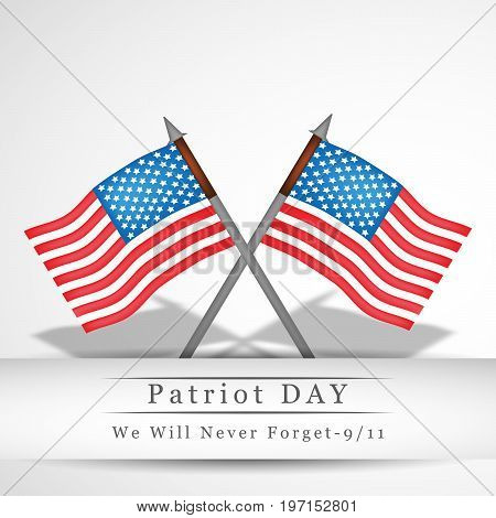 illustration of flags with Patriot Day We will never Forget text on the occasion of Patriot Day