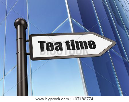 Time concept: sign Tea Time on Building background, 3D rendering