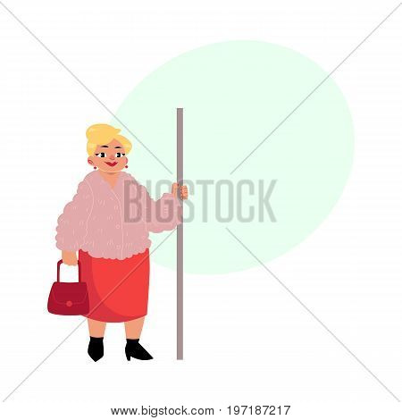 Plump middle age woman, housewife with purse standing in subway, holding handrail, cartoon vector illustration with space for text. Full length portrait of funny plump, obese woman in subway