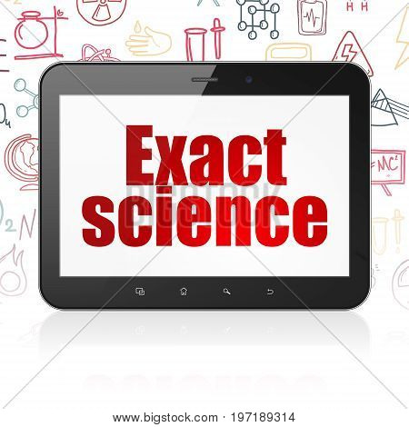 Science concept: Tablet Computer with  red text Exact Science on display,  Hand Drawn Science Icons background, 3D rendering