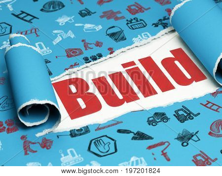 Building construction concept: red text Build under the curled piece of Blue torn paper with  Hand Drawn Building Icons, 3D rendering