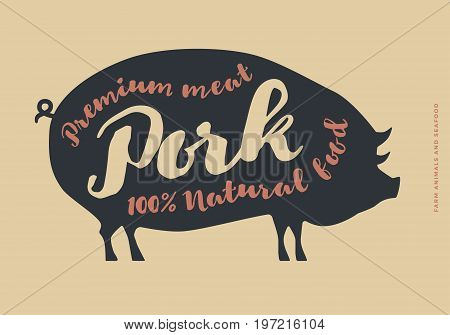 Image with pork silhouette. Typographic hand-draw. Farm animals with sample text. Natural farm food.