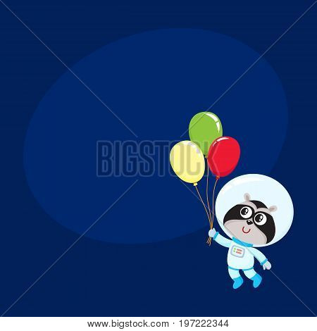 Cute little raccoon astronaut, spaceman in space suit holding bunch of balloons, cartoon vector illustration with space for text. Baby raccoon astronaut, spaceman in spacesuit holding balloon
