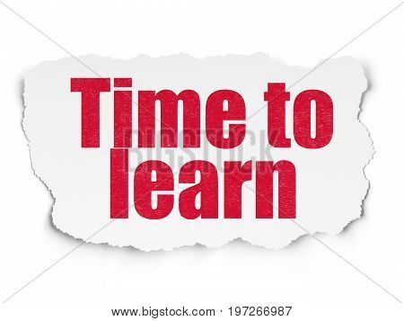 Time concept: Painted red text Time to Learn on Torn Paper background with  Tag Cloud