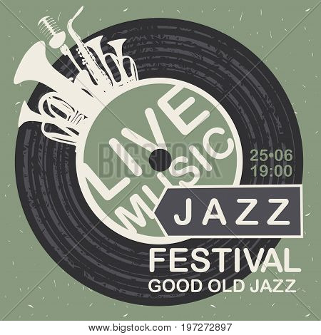 Vector banner for jazz festival live music with wind instruments vinyl record and microphone on the green cardboard background in retro style