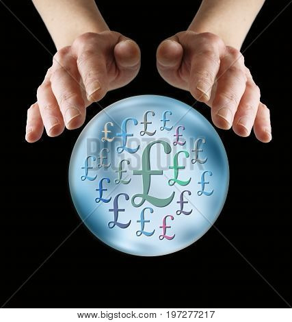 Predicting lots of money in the future - female hands cupped around a large crystal ball with random £ sterling signs inside, isolated on a  black background