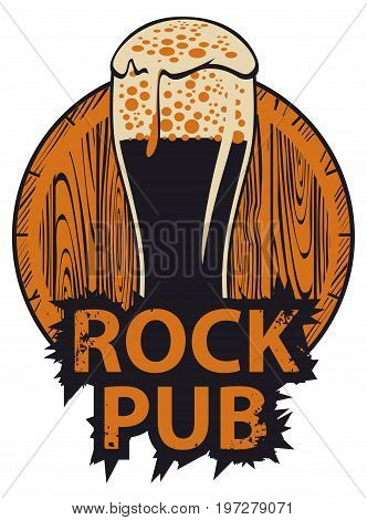 Vector banner for the pub with live music. Illustration with a wooden keg beer glass and words rock pub in retro style