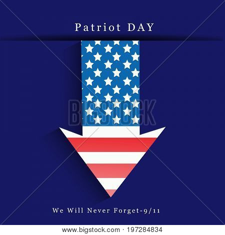 illustration of arrow in USA flag background with Patriot Day We will never Forget text on the occasion of Patriot Day