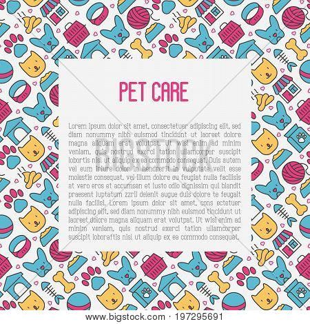 Pet care concept with thin line icons of dog, cat, accessories, food, toys. Vector illustration for banner or web page for vet clinic, pet shop or shelter.